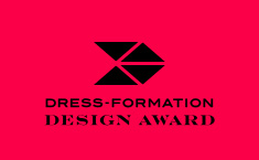 DRESS-FORMATION Design Award 受賞作品発表